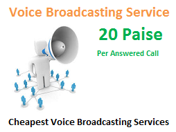 Voice Broadcasting Services